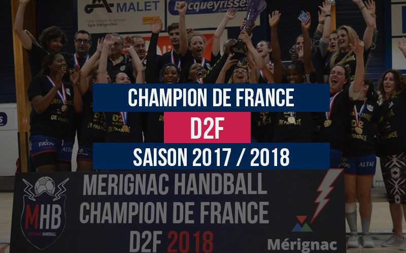 Mérignac Handball, Champion de France D2F 2018