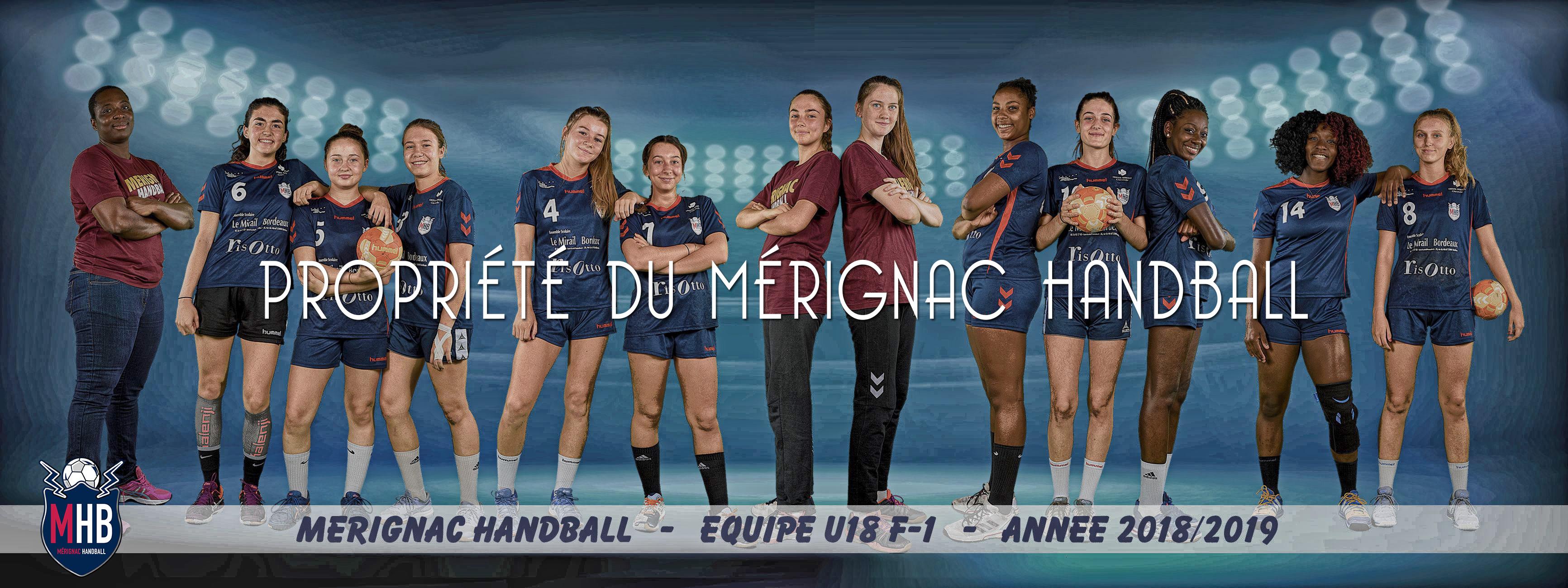L'équipe -18 F C.D.F. du MHB • Entraîneur : Elodie MAMBO • Ajointe: Sandra DUPRAT • Partenaires : Le Mirail – Le Risotto