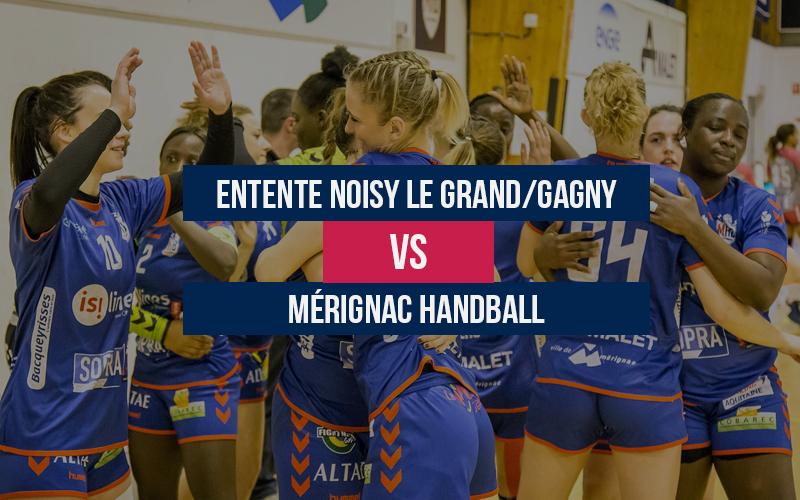 Entente Noisy le Grand/Gagny – Mérignac Handball