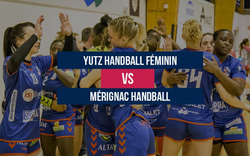 Yutz Handball Féminin – Mérignac Handball