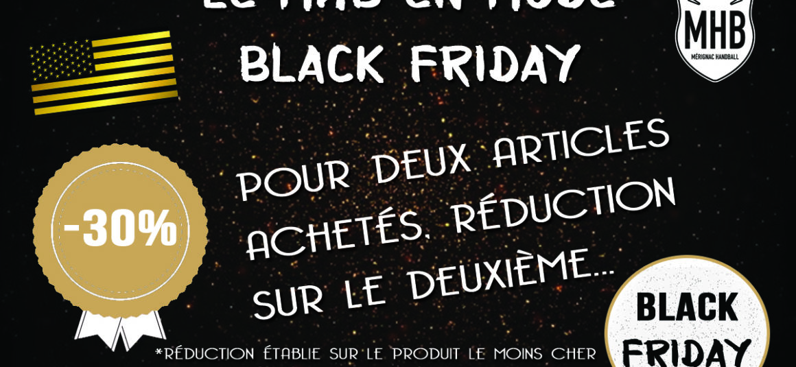 Black Friday du MHB